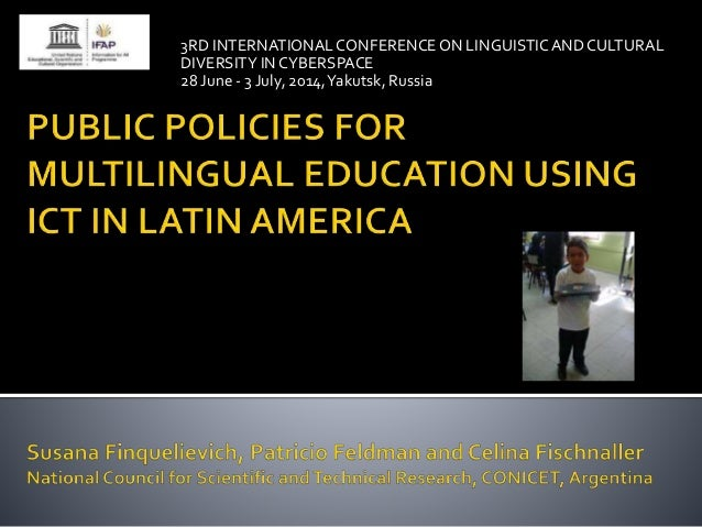 Finquelievich, feldman and fischnaller, public policies for multilingual education using ict in la