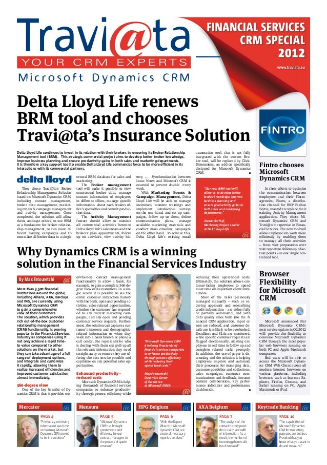 FINANCIAL SERVICES CRM SPECIAL  2012  www.traviata.eu  Delta Lloyd Life renews BRM tool and chooses Travi@ta's Insurance S...