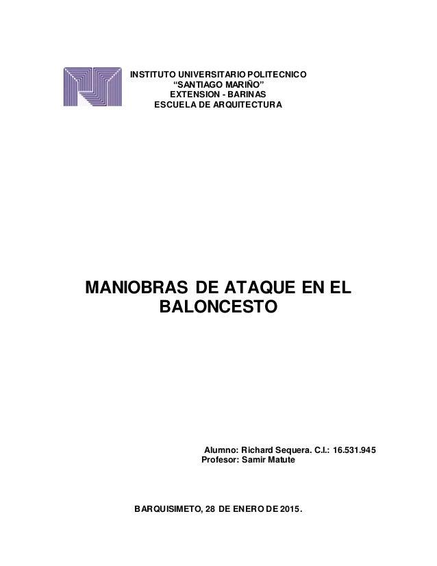 "INSTITUTO UNIVERSITARIO POLITECNICO ""SANTIAGO MARIÑO"" EXTENSION - BARINAS ESCUELA DE ARQUITECTURA MANIOBRAS DE ATAQUE EN E..."