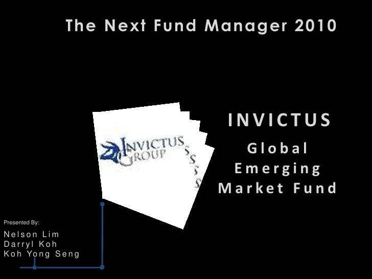 The Next Fund Manager 2010                                    INVICTUS                                 Global             ...
