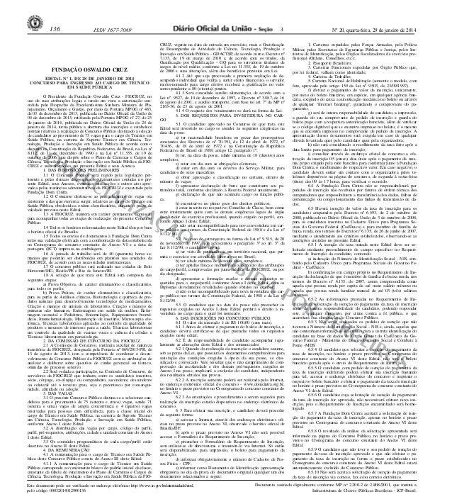 136  3  ISSN 1677-7069  FUNDAÇÃO OSWALDO CRUZ EDITAL Nº 1, DE 28 DE JANEIRO DE 2014 CONCURSO PARA INGRESSO AO CARGO DE TÉC...