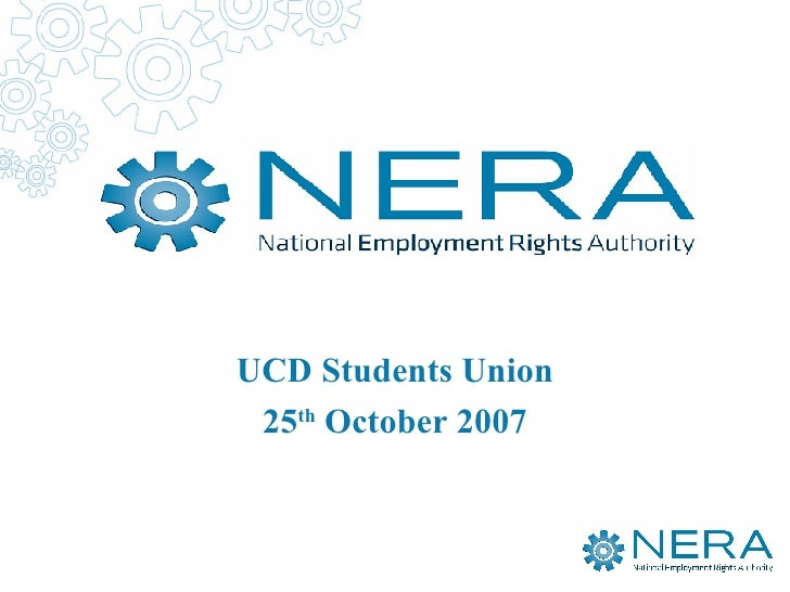Your Employment R UCD Students Union 25 th  October 2007