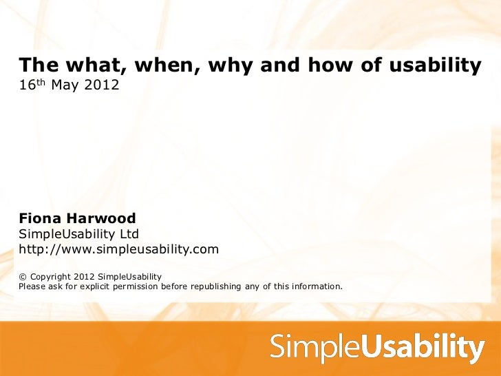 The what, when, why and how of usability