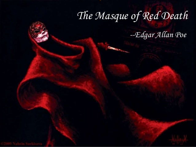 Edgar Allan Poe Mas Que of Red Death