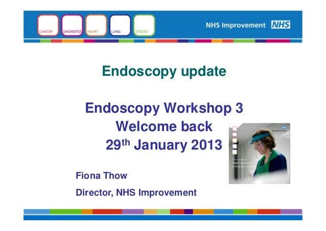 Endoscopy Workshop 3 - Fiona thow - welcome