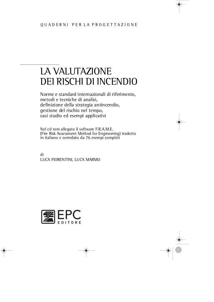 """Libro """"La valutazione dei rischi di incendio"""" L. Fiorentini (TECSA S.p.A.), L. Marmo (Politecnico di Torino)"""