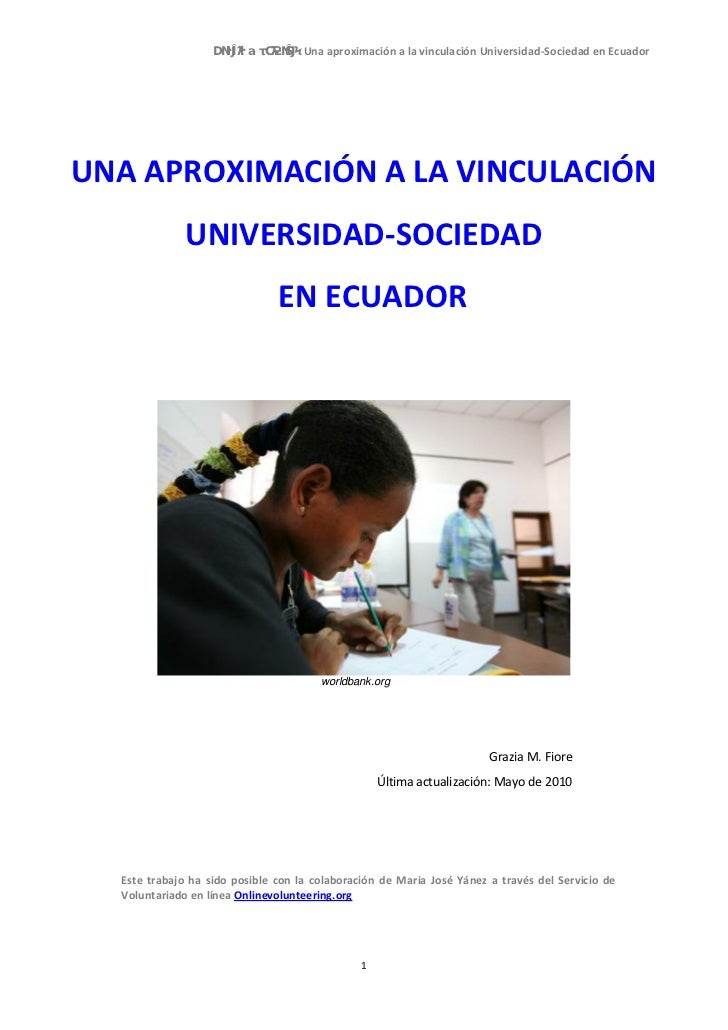 Una aproximación a la vinculación Universidad-Sociedad en EcuadorUNA APROXIMACIÓN A LA VINCULACIÓN              UNIVERSIDA...