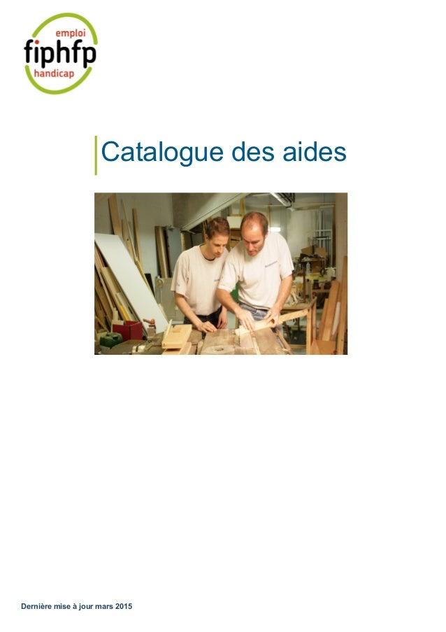 Dernière mise à jour mars 2015 Catalogue des aides