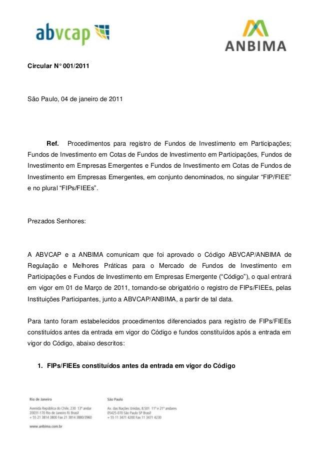 Circular N° 001/2011 São Paulo, 04 de janeiro de 2011 Ref. Procedimentos para registro de Fundos de Investimento em Partic...