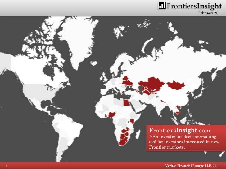 FrontiersInsight                                February 2011    FrontiersInsight.com    An investment decision-making   ...