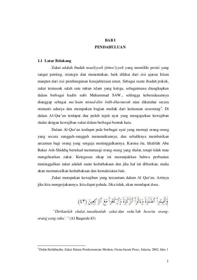 BAB I PENDAHULUAN  1.1 Latar Belakang Zakat adalah ibadah maaliyyah ijtima'iyyah yang memiliki posisi yang sangat penting,...