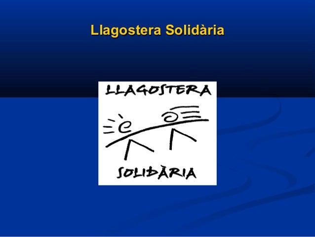 Llagostera SolidàriaLlagostera Solidària