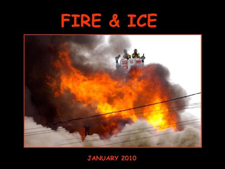 FIRE & ICE JANUARY 2010