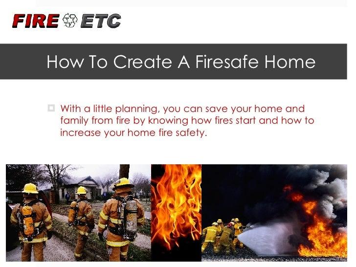 How To Create A Firesafe Home