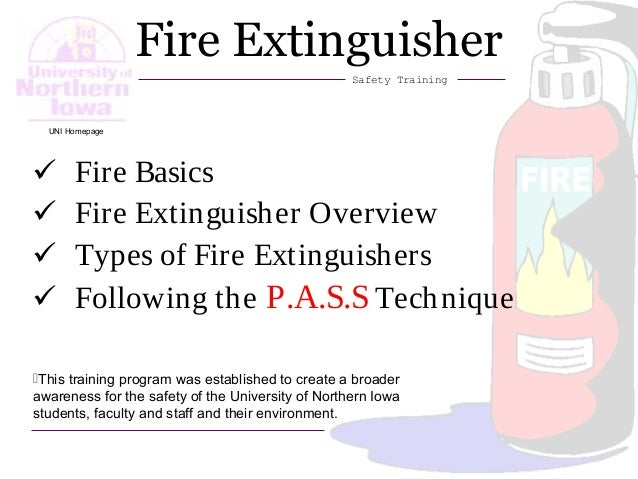 1 Fire Extinguisher Safety Training This training program was established to create a broader awareness for the safety of...