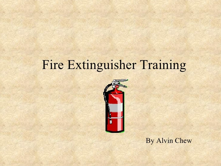Fire Extinguisher Training By Alvin Chew