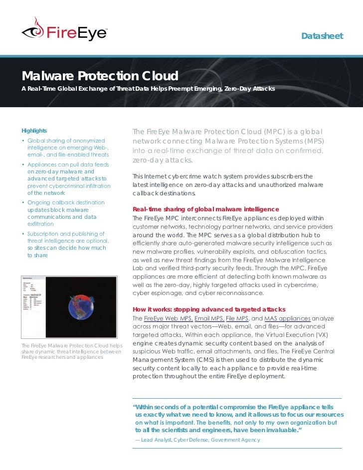DatasheetMalware Protection CloudA Real-Time Global Exchange of Threat Data Helps Preempt Emerging, Zero-Day AttacksHighli...