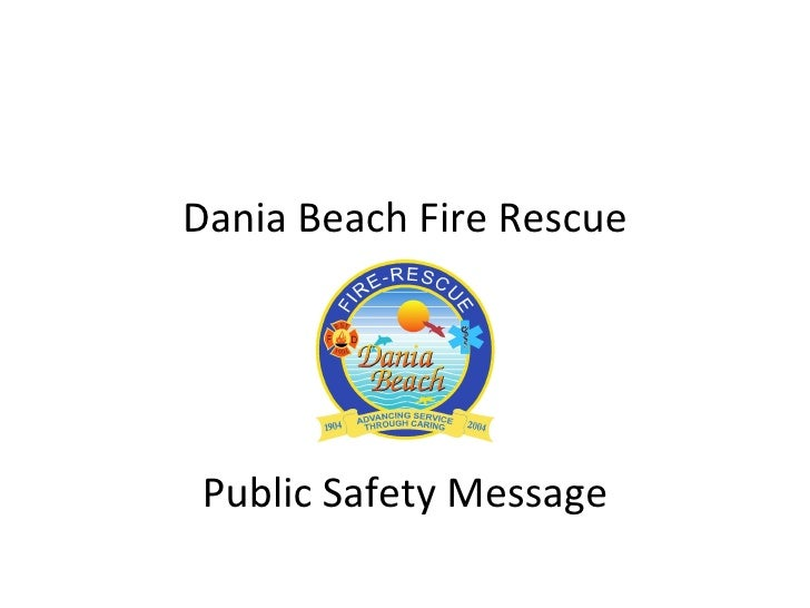 Dania Beach Fire Rescue Public Safety Message