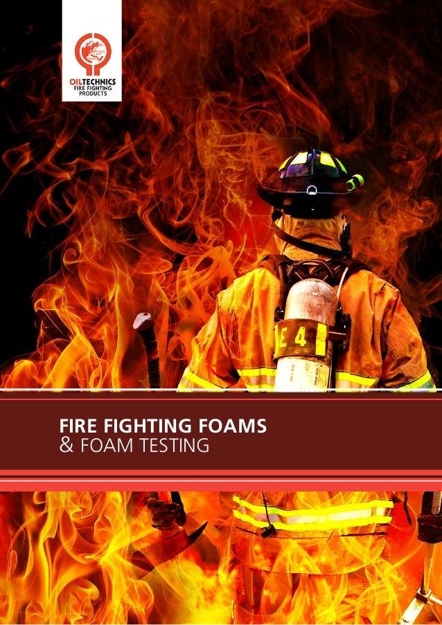 Oil Technics Ltd: New Fire Fighting Foams Brochure.
