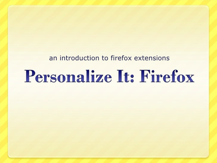 Getting Started With Firefox Addons