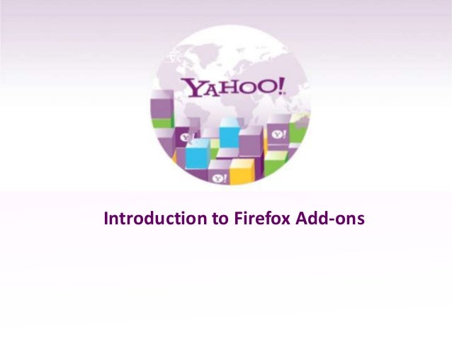 Introduction to Firefox Add-ons