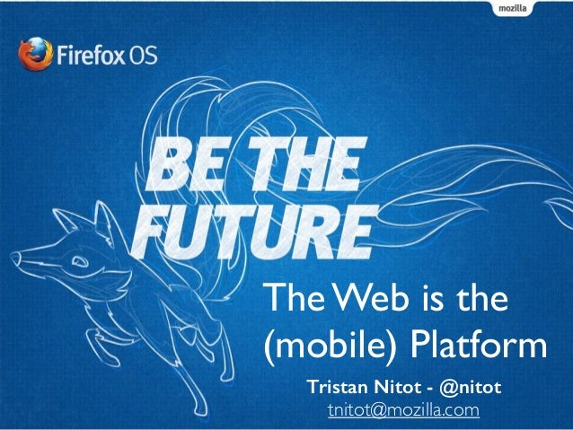 The Web is the (mobile) platform