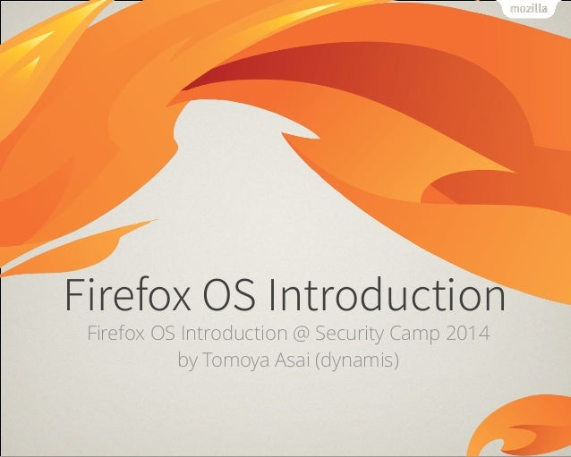 Firefox os introduction SecCamp