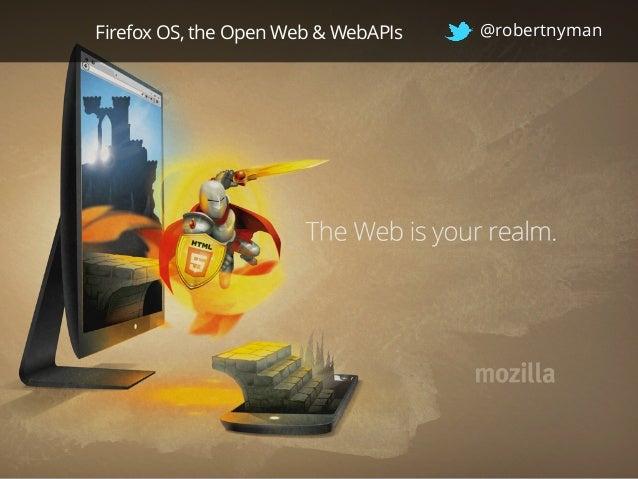 Firefox OS, the Open Web & WebAPIs - Geek Meet Västerås