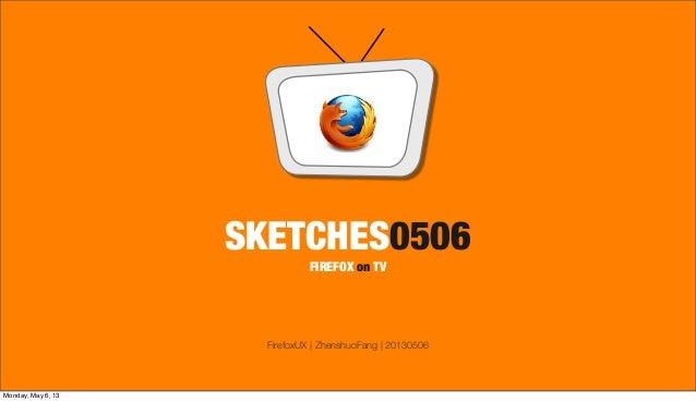 Firefox on TV, prosopal design on sketches