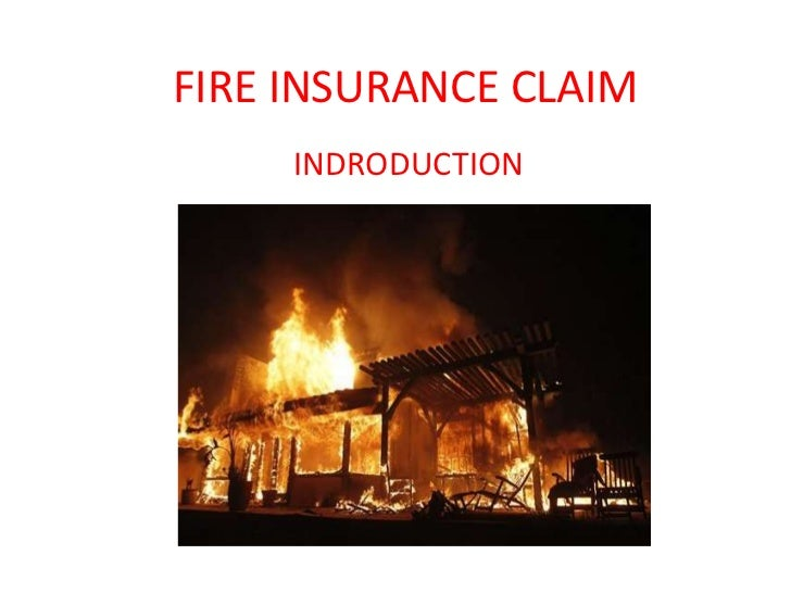 claim for fire insurance