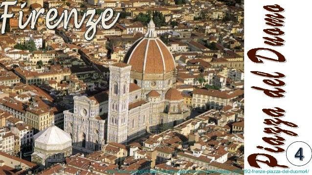 http://www.authorstream.com/Presentation/sandamichaela-1821292-frenze-piazza-del-duomo4/