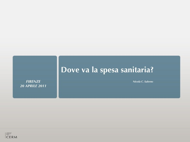 Presentazione di Nicola C. Salerno a UNIFI: PROIEZIONI DI SPESA SANITARIA