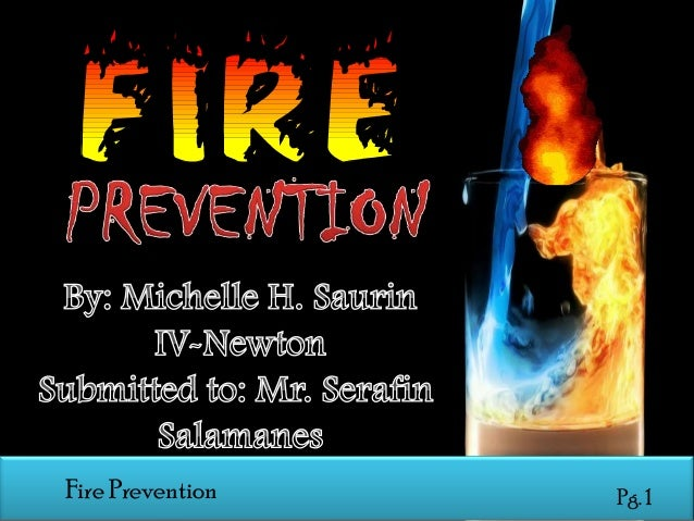 Fire Perevention Fire Prevention  Pg. 1