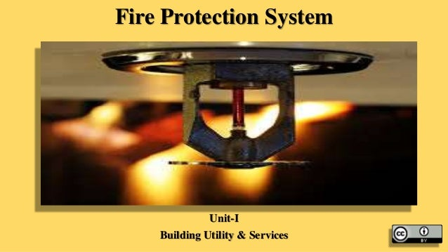 Fire Protection Installation : Fire protection systems unit i