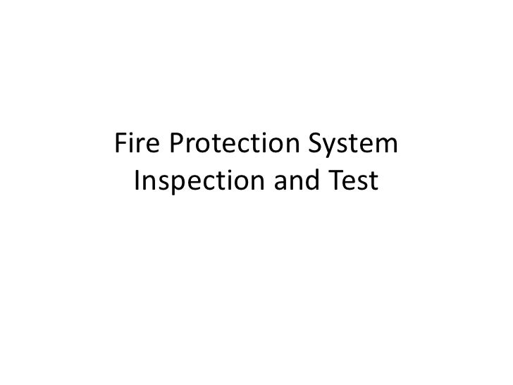 Fire Protection System  Inspection and Test