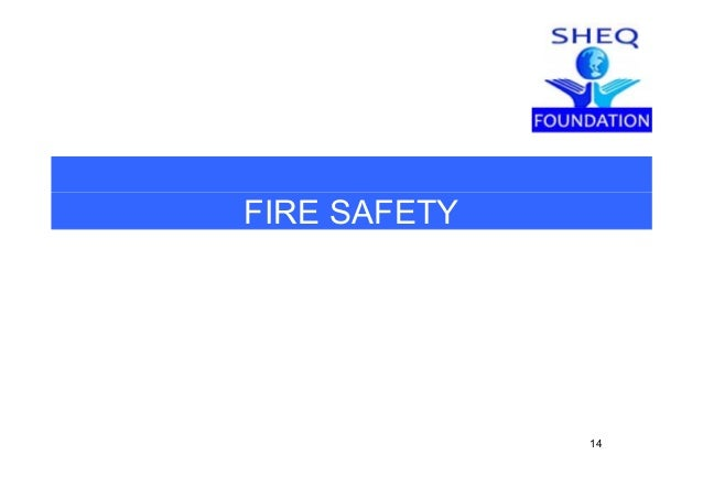 SHEQ FOUNDATION Fire safety