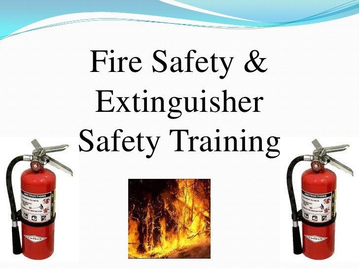Fire Safety & Extinguisher Safety Training