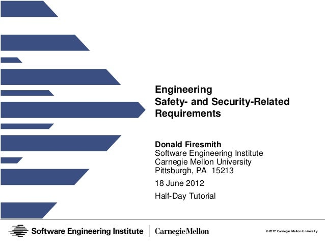 Engineering Safety and Security-Related Requirements