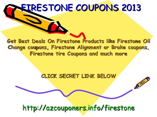 Firestone coupons promo code february 2013 march 2013