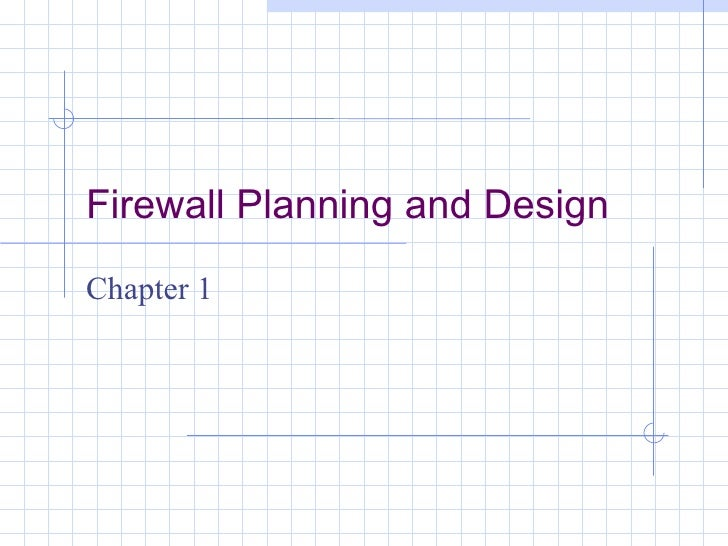 Firewall Planning and DesignChapter 1