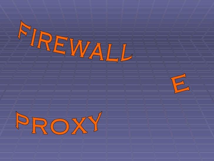 Firewall E Proxy