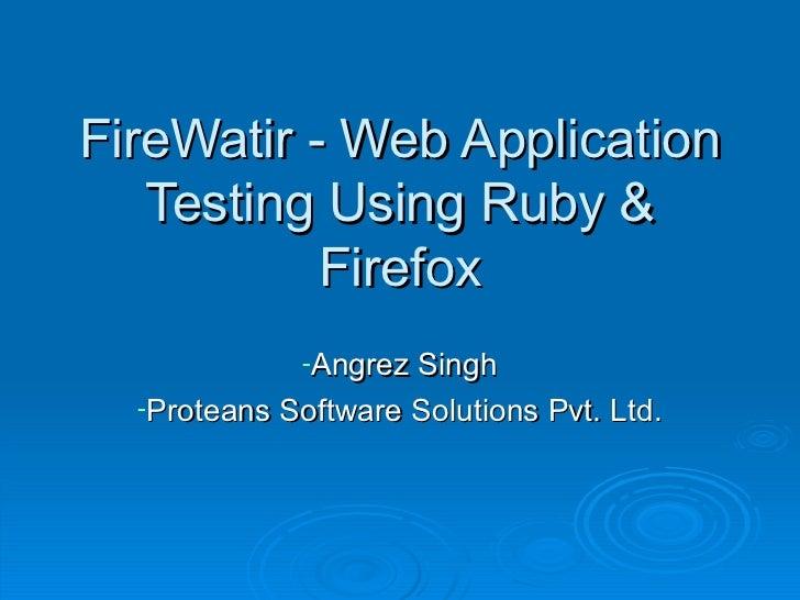 FireWatir - Web Application Testing Using Ruby and Firefox