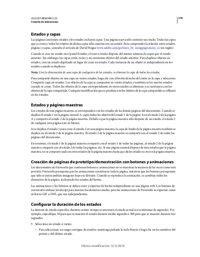 219USO DE FIREWORKS CS5 Creación de animaciones Última modificación 12/5/2010 Estados y capas Las páginas contienen estado...