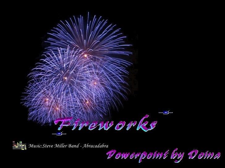 Fireworks Powerpoint by Doina Music:Steve Miller Band - Abracadabra