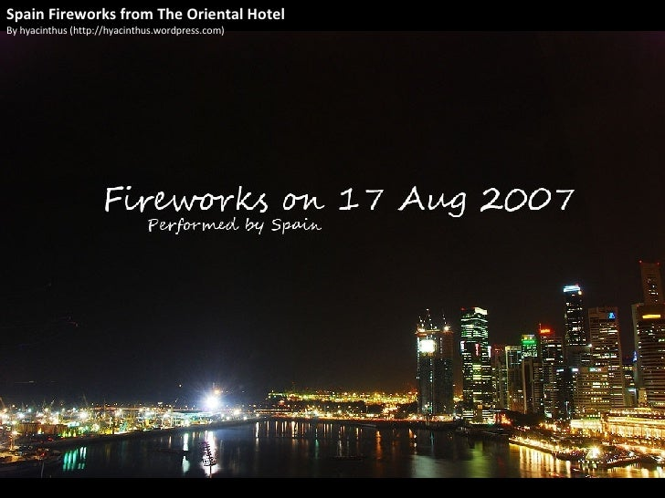 Fireworks from the Oriental Hotel Singapore
