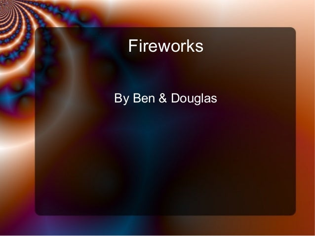 Fire works from ben
