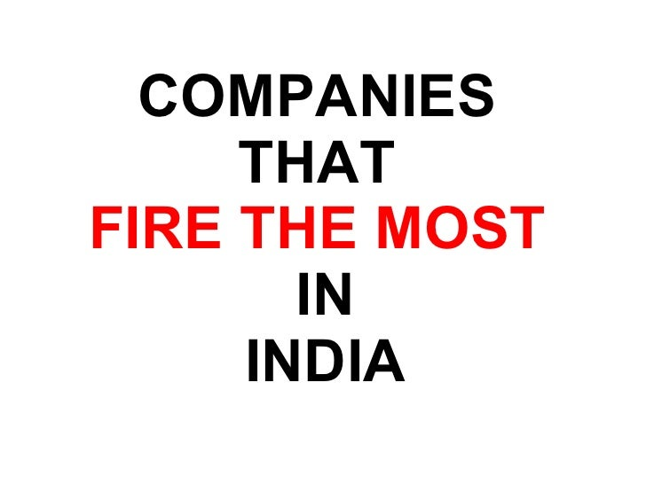 Companies that Fire the Most in India