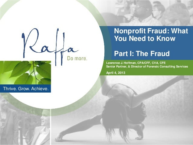 Nonprofit Fraud: What                              You Need to Know                              Part I: The Fraud        ...