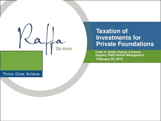 Taxation of                         Investments for                         Private Foundations                         Fr...