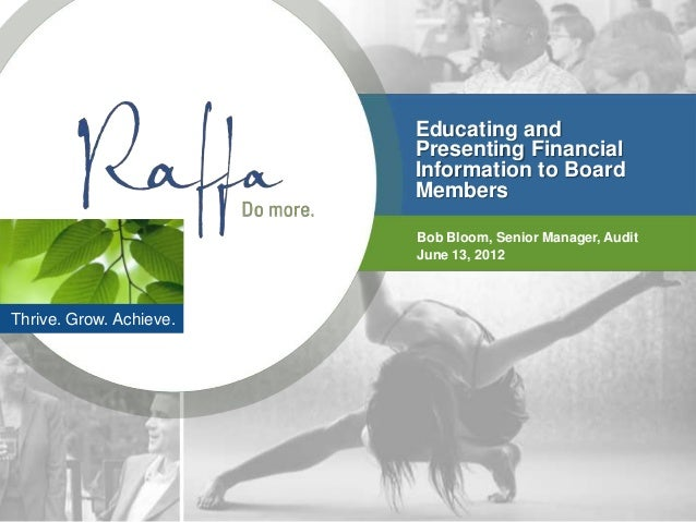 Educating and                         Presenting Financial                         Information to Board                   ...